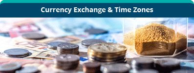 Currency Exchange & Time Zones